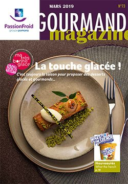 Le gourmand magazine mars - PassionFroid distributeur alimentaire pour la restauration collective