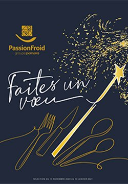 Le catalogue festif 2020 - PassionFroid, grossiste alimentaire pour la restauration commerciale