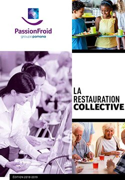 La restauration collective - PassionFroid - Grossiste alimentaire